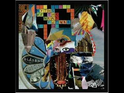Klaxons - Four Horsemen Of 2012