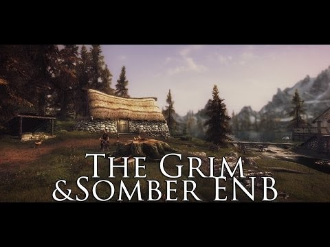 TES V - Skyrim Mods: The Grim and Somber ENB
