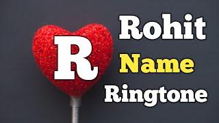Name Ringtone - Rohit Call [Sani Release]
