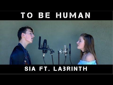 To Be Human - Sia ft. Labrinth | Jon Klaasen ft. Elyssa Joy |