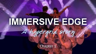 Immersive Edge Chapter 1