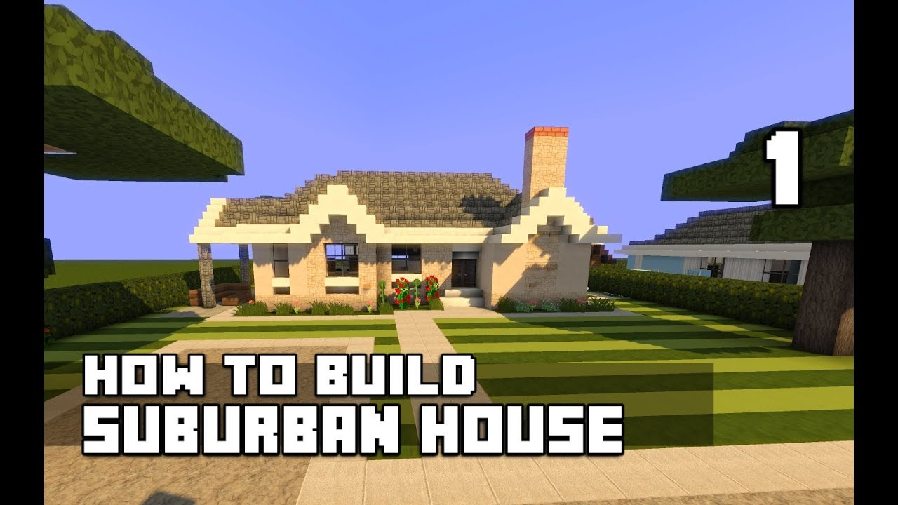 Minecraft Lets Build Suburban House Youtube