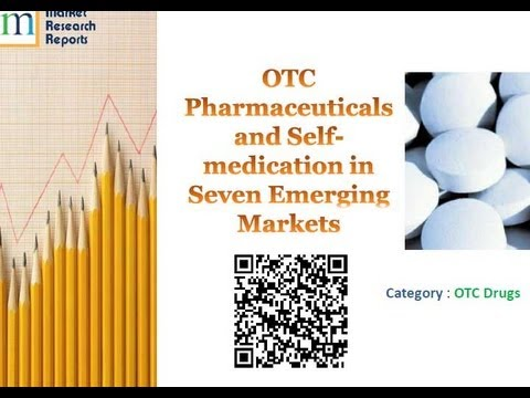 OTC Pharmaceuticals and Self-medication in Seven Emerging Markets