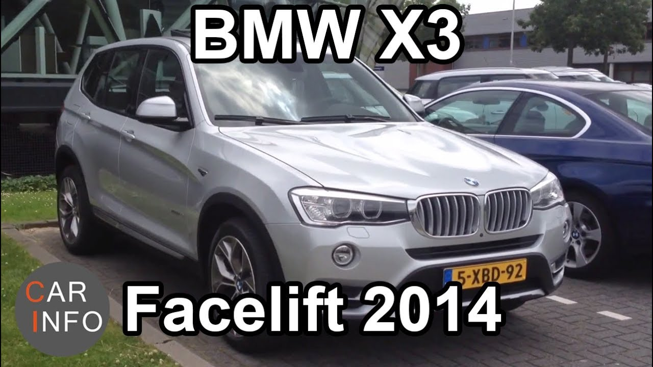 Bmw X3 Lci Facelift 2014 Youtube
