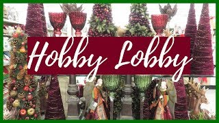 Hobby Lobby Christmas Decor 2018 PART 1