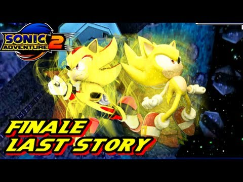 Sonic Adventure 2 HD - Last Story - FINALE