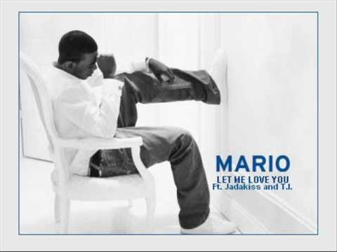Mario - Let Me Love You (Remix) ft. Jadakiss and TI