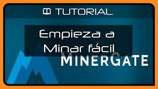 Iniciate en el minado de COINS con Minergate - Parte 1