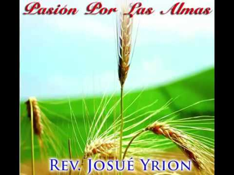 Josue Yrion Pasión Por Las Almas Vol 1