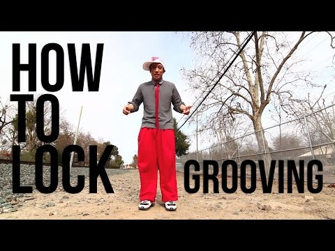 How to Lock | Locking Groove | Lil B(Groovmekanex/Academy of Villains)