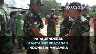 Para Jenderal TNI Pantau Perbatasan Indonesia Malaysia