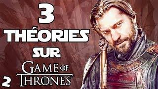 3 THÉORIES sur la SAISON 8 de GAME OF THRONES #2