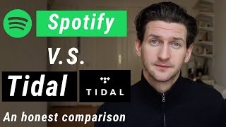 Spotify vs Tidal - An Honest Comparison