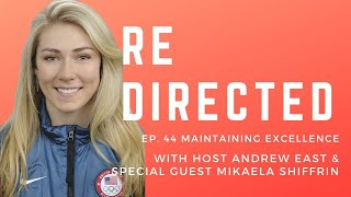 Mikaela Shiffrin | Maintaining Excellence with Andrew East