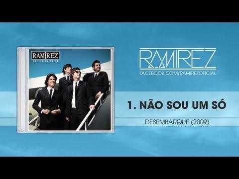 Ramirez - Nao Sou Um So
