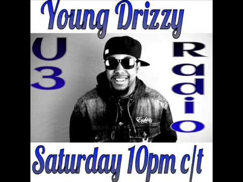 U3 Radio Show 2-Young Drizzy from Delaware
