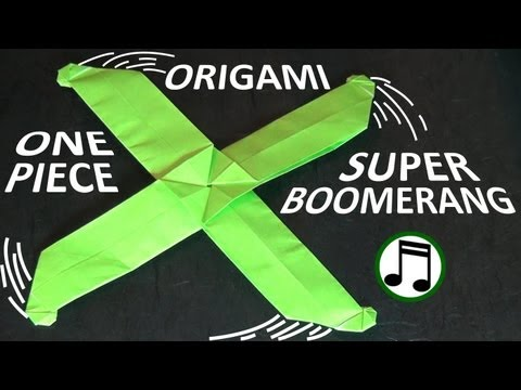 Download One-Piece Origami Super Boomerang Youtube Video to 3gp, mp4 ...