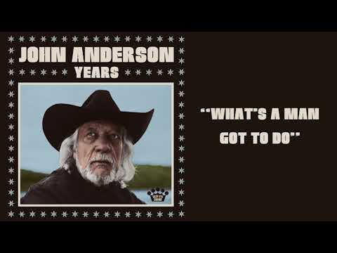 Download  John Anderson – What's A Man Got To Do  Audio Gratis, download lagu terbaru