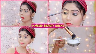 9 Most WEIRD BEAUTY HACKS That Actually WORKS .. #Beauty #Makeup