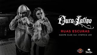 Cacife Clan - Ruas Escuras  FT. Cynthia Luz (Clipe Oficial) Prod. PEP
