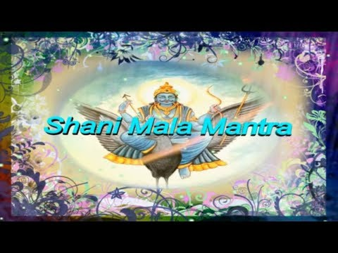 SHANI MANTRA -  Mala Mantra For Good Luck