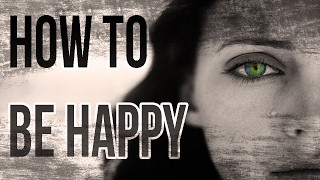 Why You Can't Be Happy