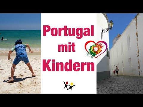 Portugal mit Kindern - 8 Aktivitäten mit Kindern   Reiseziele für den Familienurlaub
