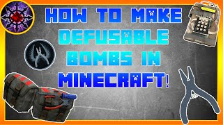 How To Make Defusable Bombs In Minecraft!