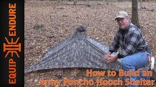 How to Build an Army Poncho Hooch Shelter by Equip 2 Endure