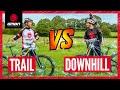 Trail Bike Vs Downhill Mountain Bike | The Challenges