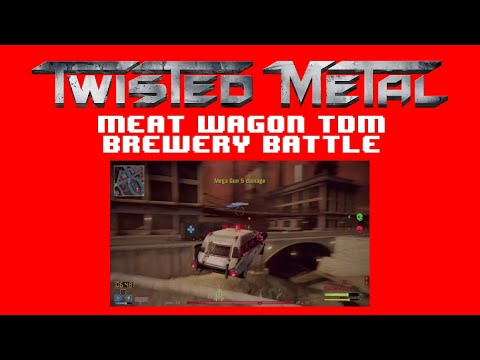Twisted Metal - Meat Wagon TDM in Brewery Battle [HD]