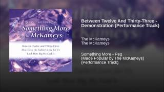 Between Twelve And Thirty-Three - Demonstration (Performance Track)