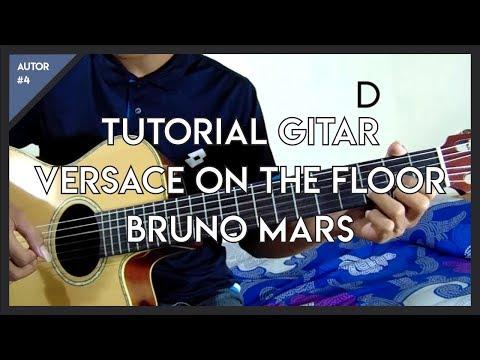 AUTOR #4 : Tutorial Gitar Komplit + Solo ( Versace On The Floor - Bruno Mars )