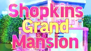 Unbox Daily: SHOPKINS GRAND MANSION | MEGA Happy Places Haul