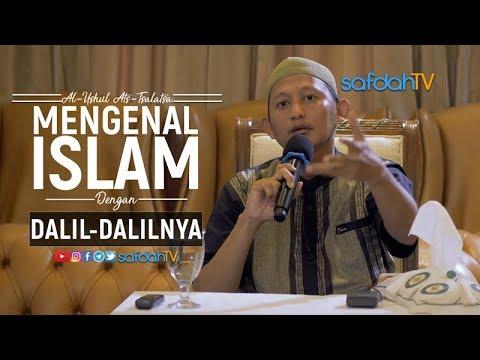 Kitab Ushulu Tsalatsa: Mengenal Islam Dengan Dalil Dalilnya - Ustadz Badru Salam, Lc