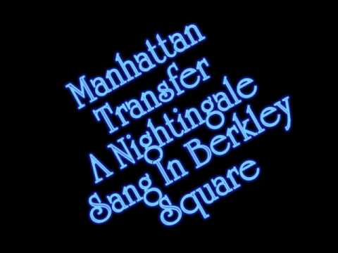 Manhattan Transfer - A Nightingale Sang In Berkeley Square
