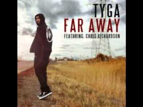 Tyga Feat. Chris Richardson - Far Away *new Music 2011 video