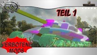 Verbotene Mods - Teil 1 - World of Tanks