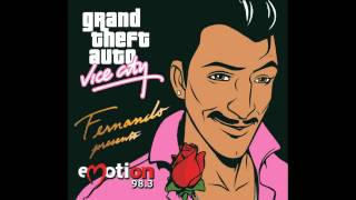 GTA Vice City - Emotion 98.3 - Cutting Crew - ''(I Just) Died In Your Arms'' - HD