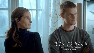 BEN IS BACK OFFICIAL TEASER TRAILER | In select theaters December 7