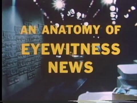 An Anatomy of Eyewitness News  (WABC-TV CH7)