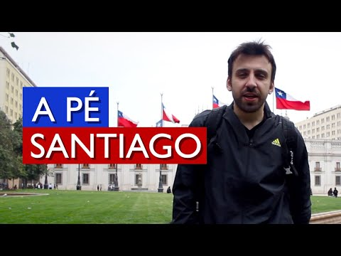 A Pé - Santiago, Chile