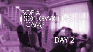 Sofia Songwriting Camp - Day 2