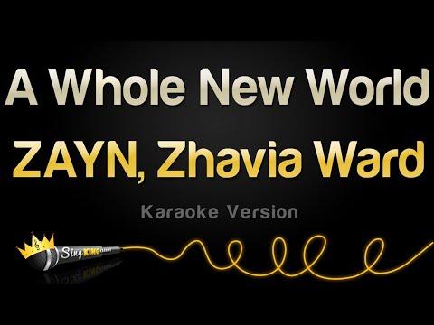 ZAYN, Zhavia Ward - A Whole New World (Karaoke Version)