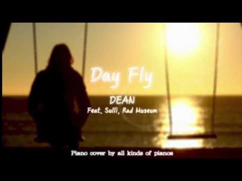 """딘(DEAN) - """"하루살이(DayFly)""""(Feat. 설리, Rad Museum) Piano Cover [ALL KINDS OF PIANOS]"""