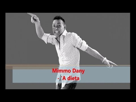 Mimmo Dany - 'A Dieta (Official Audio)