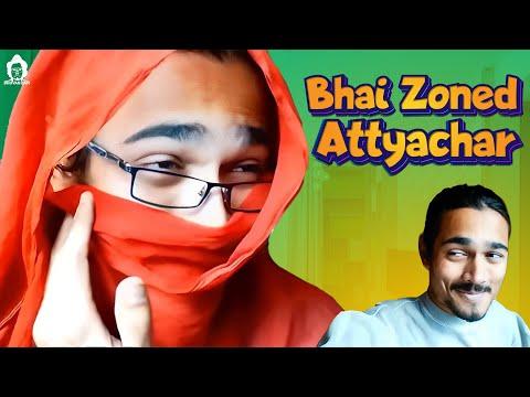 BB Ki Vines-   Bhai-Zoned..Attyachaar  
