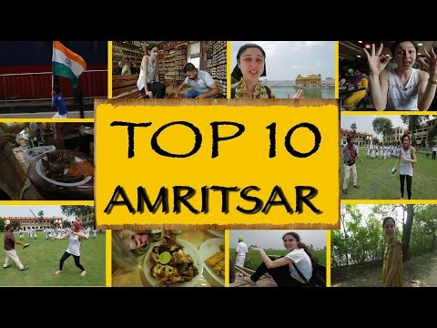 Top 10 Things To Do / See || Amritsar