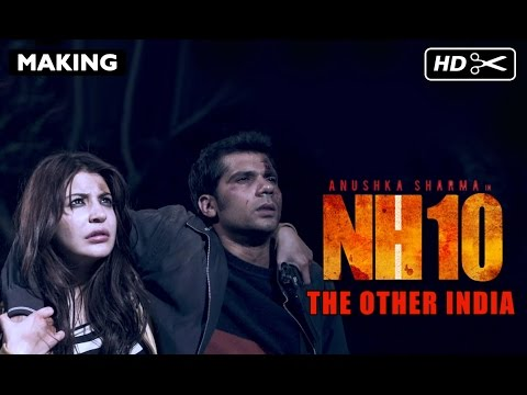 Making Of NH10 | The Other India | Anushka Sharma, Neil Boopalam, Navdeep Singh