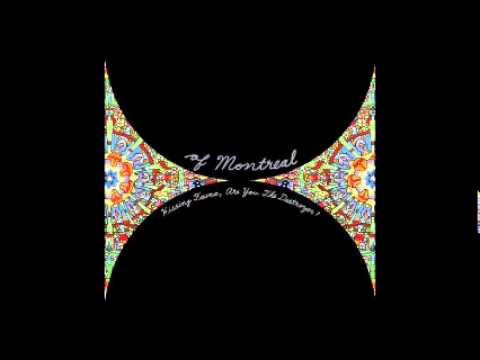 Of Montreal - She's a Rejector